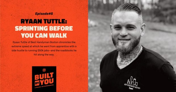 Ryaan Tuttle: Built By You Podcast